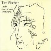 Lieder eines armen Mädchens - Tim Fischer Live de Tim Fischer