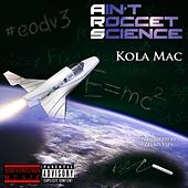 Ain't Rocket Science by KolaMac