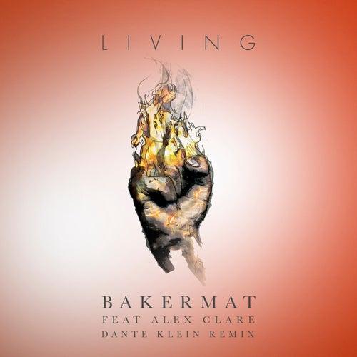 Living (Dante Klein Remix) di Bakermat