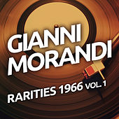 Gianni Morandi - Rarities 1966 vol. 1 by Gianni Morandi