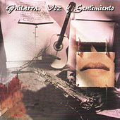 Guitarra, Voz y Sentimiento by Various Artists