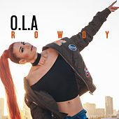 Rowdy by Ola