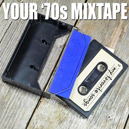 Your '70s Mixtape von Various Artists