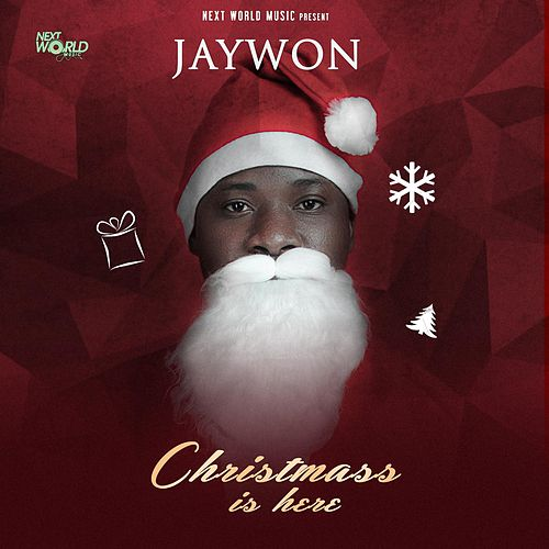 Christmas Is Here by Jaywon