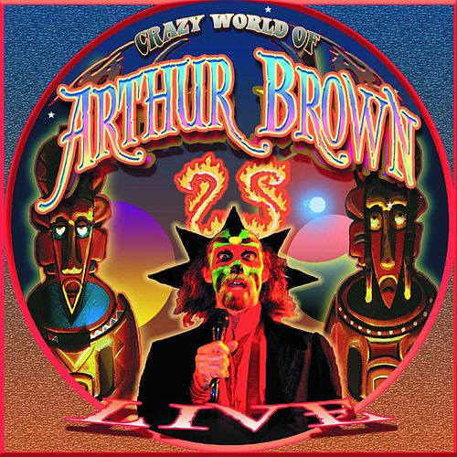 Live at High Voltage by Crazy World Of Arthur Brown