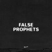 False Prophets by J. Cole