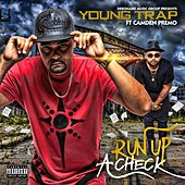 Run up a Check - Single by Young Trap