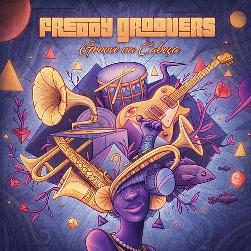 Groove Na Cabeça - Ep de Freddy Groovers