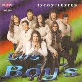 Inconscientes by Los Boy's