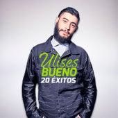 20 Éxitos by Ulises Bueno