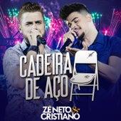 Cadeira de Aço (Ao Vivo) - Single von Zé Neto & Cristiano