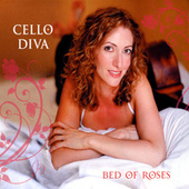 Bed Of Roses de Cello Diva (Sally Maer)