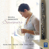 Souvenirs: Sublime Music For The Oboe by Diana Doherty