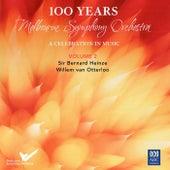 MSO – 100 Years Vol. 2: Sir Bernard Heinze, Willem van Otterloo by Various Artists