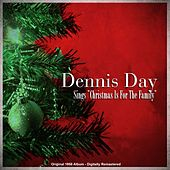 Dennis Day Sings 'Christmas Is for the Family' (Original 1958 Album - Digitally Remastered) de Dennis Day