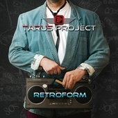 Retroform von Tarus Project
