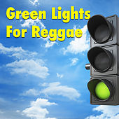 Green Lights For Reggae by Various Artists