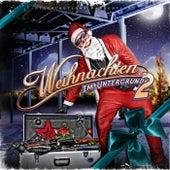 Weihnachten im Untergrund 2 by Various Artists