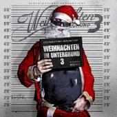 Weihnachten im Untergrund 3 by Various Artists
