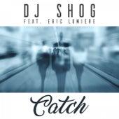 Catch von DJ Shog