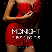 Midnight Sessions, Vol. 3 by Various Artists