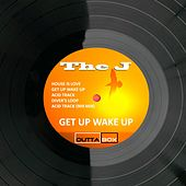 Get up Wake Up by J.