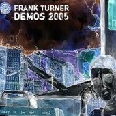 Sleep Is for the Week: Tenth Anniversary Edition (Demos 2005) von Frank Turner