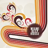 Miami Deep House by Various Artists
