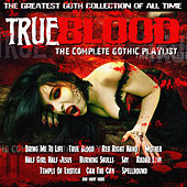 True Blood - The Complete Gothic Collection von Various Artists