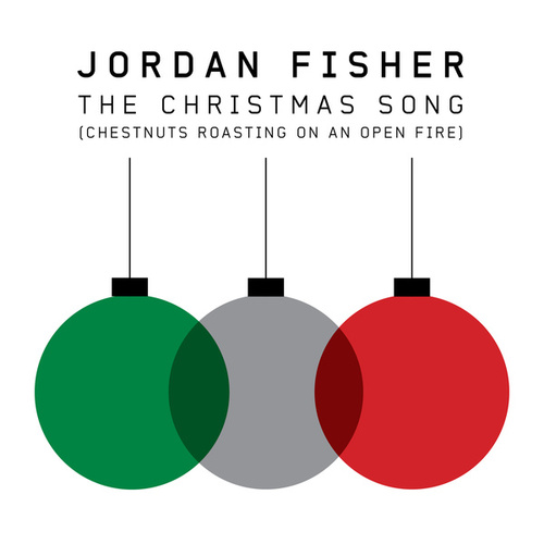 The Christmas Song (Chestnuts Roasting on an Open Fire) by Jordan Fisher