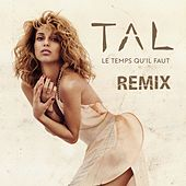 Le temps qu'il faut (Antiyu Radio Edit) de Tal