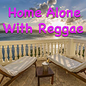 Home Alone With Reggae by Various Artists