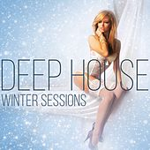 Deep House Winter Sessions by Various Artists