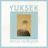 Nous Horizon by Yuksek