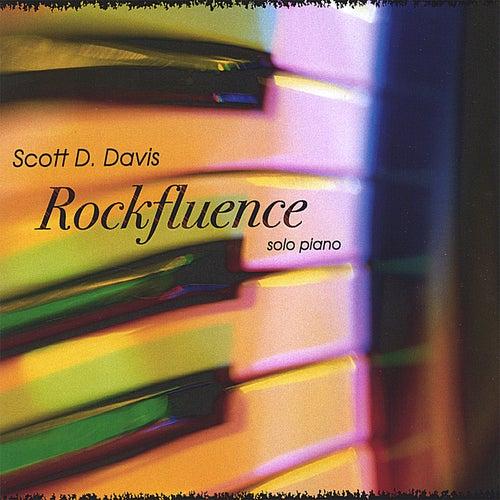 Rockfluence - Solo Piano by Scott D. Davis
