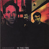 In the Fire by Swan Dive