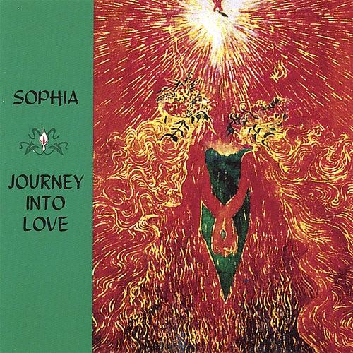 Journey Into Love by Sophia