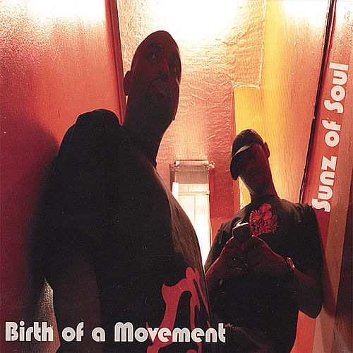 Birth of a Movement by Sunz of Soul