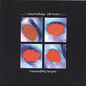 Needle/Eye by Sunday Drive