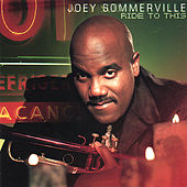 Ride to This de Joey Sommerville