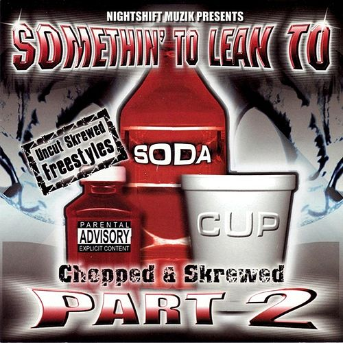 Pt. 2: Chopped & Skrewed by Various Artists