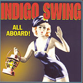 All Aboard! by Indigo Swing