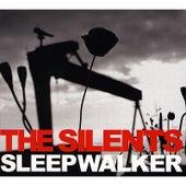 Sleepwalker by The Silents