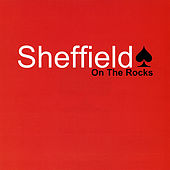 On the Rocks by SHEFFIELD