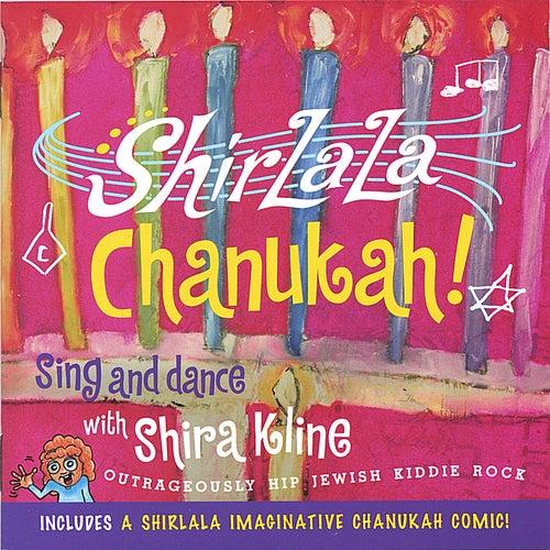 Shirlala Chanukah! by Shira Kline