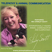 Telepathy & Animal Communication by Shirley Scott