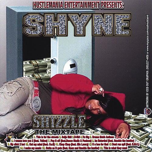 Shizzle von Shyne