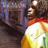 2 Real 4 Reality de Mask