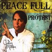 Peace Full Protest by John Miller