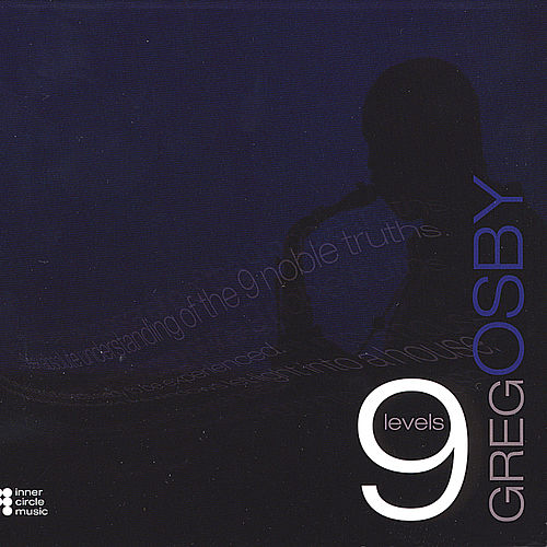 Nine Levels by Greg Osby